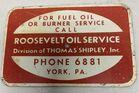 Lot# 183 - Roosevelt Oil Service Sign Ti
